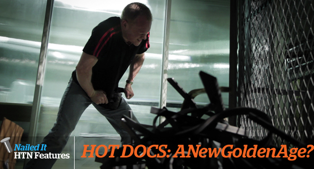 HOT DOCS 2013: Is This A New Golden Age?