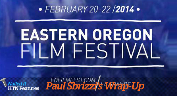 EASTERN OREGON FILM FESTIVAL '14 WRAP-UP