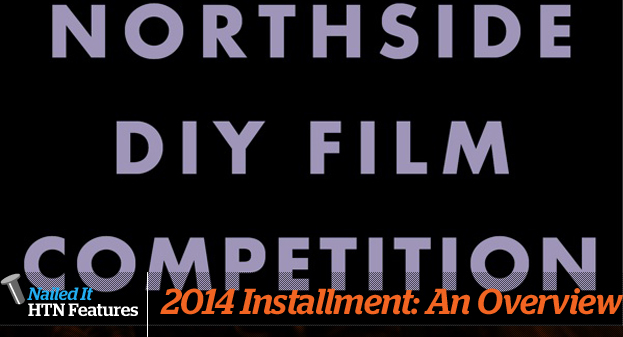 NORTHSIDE FESTIVAL'S 2014 DIY FILM COMPETITION