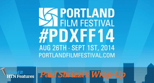 PORTLAND FILM FESTIVAL '14: WRAP-UP