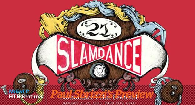 SLAMDANCE 2015 PREVIEW