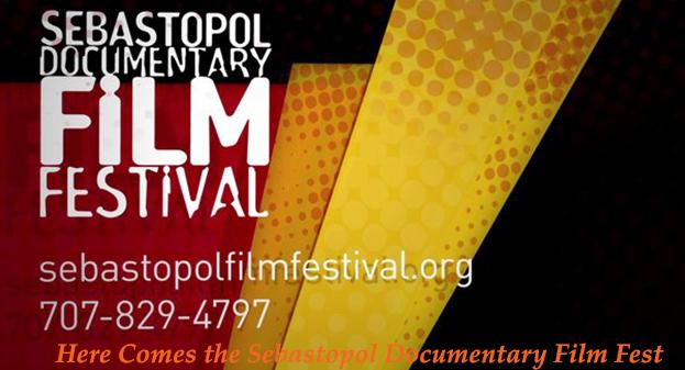 Sebastopol Documentary Film Festival is Just Around the Corner