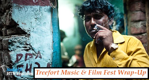 Treefort Music & Film Fest Wrap-Up