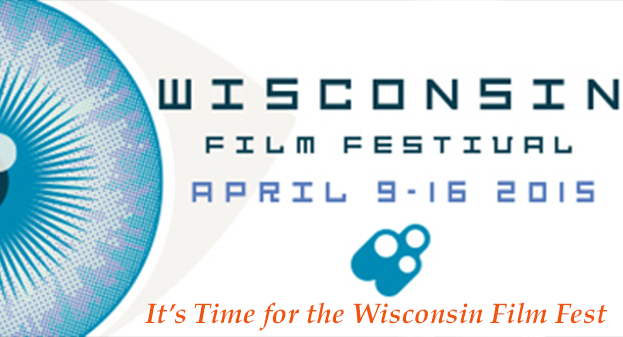 Let's All Go to the Wisconsin Film Festival…