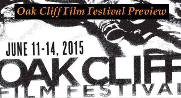 HEY EVERYBODY! IT'S THE 4TH ANNUAL OAK CLIFF FILM FESTIVAL!