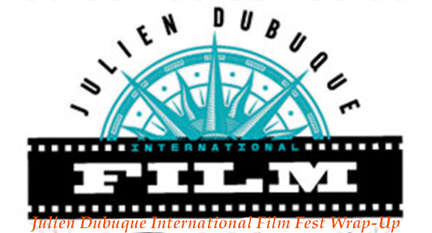 JULIEN DUBUQUE INTERNATIONAL FILM FESTIVAL '15 WRAP-UP