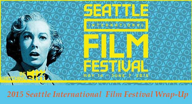 2015 Seattle International Film Festival Wrap-Up
