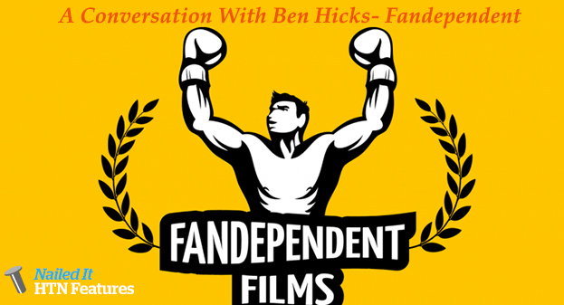 A Conversation With Ben Hicks- Fandependent