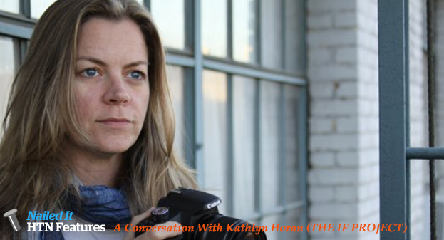 A Conversation With Kathlyn Horan (THE IF PROJECT)