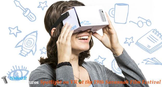 Spotlight on VR at the 19th Savannah Film Festival