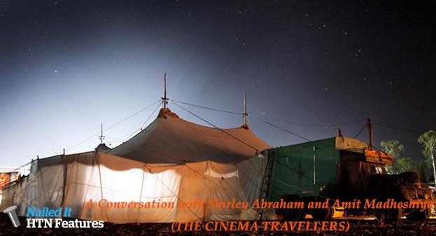 A Conversation with Shirley Abraham and Amit Madheshiya (THE CINEMA TRAVELLERS)