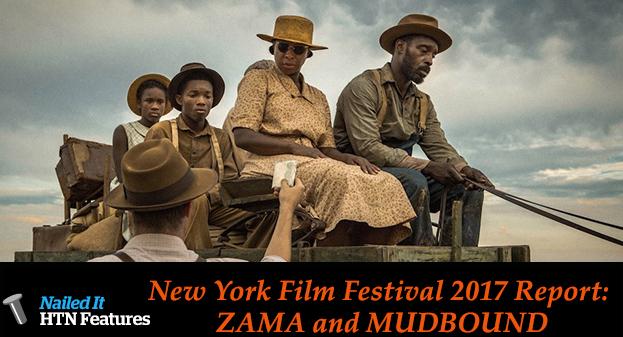 New York Film Festival 2017 Report: ZAMA and MUDBOUND
