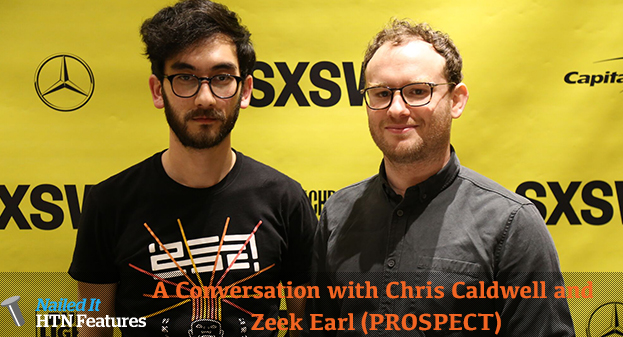 A Conversation with Chris Caldwell and Zeek Earl (PROSPECT)