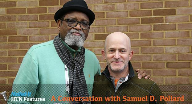 A Conversation with Samuel D. Pollard (ACORN AND THE FIRESTORM & SAMMY DAVIS JR.: I'VE GOTTA BE ME