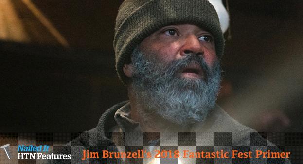 Jim Brunzell's 2018 Fantastic Fest Primer