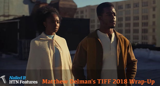 Matthew Delman's TIFF 2018 Wrap-Up