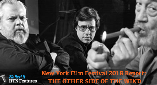 New York Film Festival 2018 Report: THE OTHER SIDE OF THE WIND