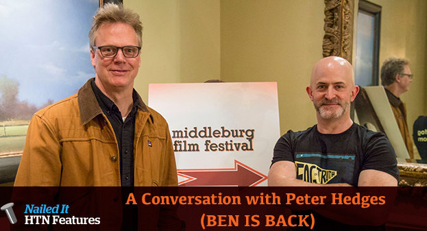 A Conversation with Peter Hedges (BEN IS BACK)