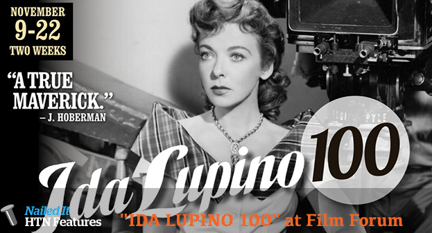 """IDA LUPINO 100"" at Film Forum"