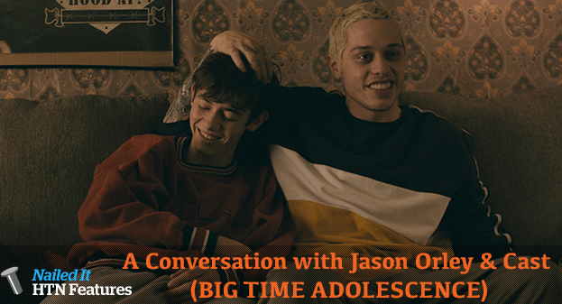 A Conversation with Jason Orley & Cast (BIG TIME ADOLESCENCE)