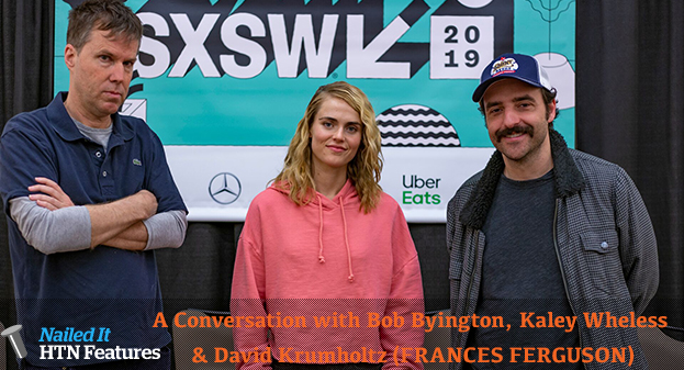 A Conversation with Bob Byington, Kaley Wheless & David Krumholtz (FRANCES FERGUSON)
