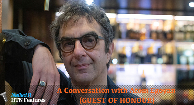 A Conversation with Atom Egoyan (GUEST OF HONOUR)