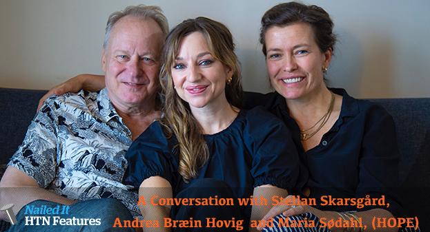 A Conversation with Maria Sødahl, Andrea Bræin Hovig and Stellan Skarsgård (HOPE)
