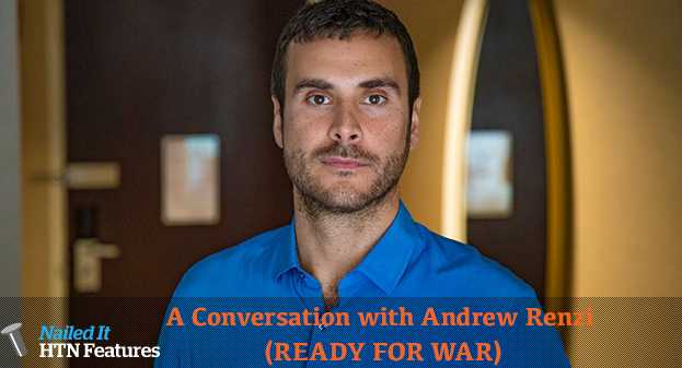 A Conversation with Andrew Renzi (READY FOR WAR)